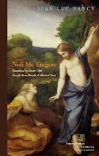 Noli me tangere: On the Raising of the Body (Perspectives in Continental Philoso