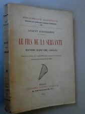 STRINDBERG August LE FILS DE LA SERVANTE Suède Littérature Éditions Leroux 1921