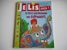 JE LIS DEJA - LE PLUS GOURMAND DES ELEPHANTS N° 280 JUIL - AOUT 2014 - FLEURUS