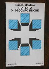 Franco Cordero - TRATTATO DI DECOMPOSIZIONE -  Donato 1970