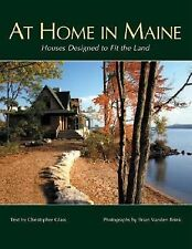 At Home in Maine: Houses Designed to Fit the Land, Christopher Glass, Good Book