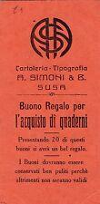 CARTOLERIA TIPOGRAFIA A. SIMONI SUSA TORINO BUONO REGALO PER QUADERNI  9-62
