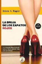 La Bruja de Los Zapatos Rojos by Helen Rogue (2013, Paperback)