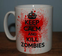 NEW KEEP CALM AND KILL ZOMBIES MUG CUP GIFT ZOMBIE LOVER PRESENT FAN KILL UNDEAD