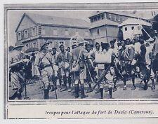 1919  --  CAMEROUN  TROUPES POUR L ATTAQUE DU FORT DE DOUALA   3E136