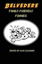 Belvedere Family-Friendly Funnies by Ron Coleman (2016, Paperback)