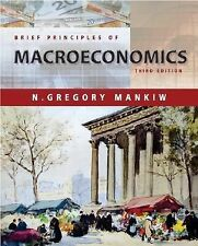 Brief Principles of Macroeconomics by N. Gregory Mankiw (2003, Paperback)