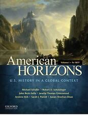 American Horizons Vol. 1 : U. S. History in a Global Context - To 1877 by...