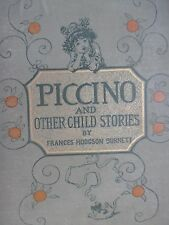 1894 Piccino and othe Child Sories by Frances Hodgson Burnett (The Secret Garden