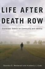 Life after Death Row: Exonerees' Search for Community and Identity