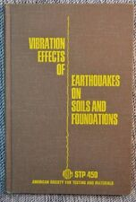 Vibration Effects of Earthquakes on Soils Foundations Symposium ASTM 1968