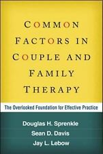 Common Factors in Couple and Family Therapy by Sprenkle, Davis, & Lebow