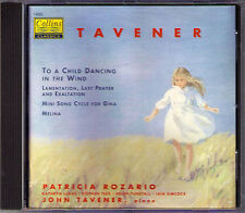 Sir John TAVENER To a Child Dancing in the Wind Lamentation PATRICIA ROZARIO CD