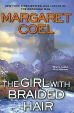 A Wind River Reation Myste: The Girl with Braided Hair by Margaret Coel...
