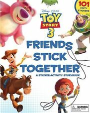 Friends Stick Together: A Sticker Storybook (Toy Story 3)