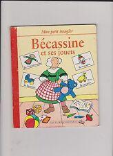 Bécassine et ses Jouets. Gautier-Languereau 1996. EO. Bel état