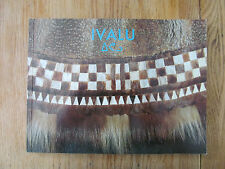 IVALU traditions de vêtement Inuit = Traditions of Inuit clothing ISSENMAN 1988