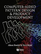 Computer-Aided Pattern Design and Product Development