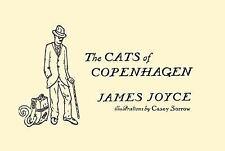 The Cats of Copenhagen by James Joyce (2012, Hardcover)