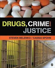 Drugs, Crime and Justice by Cassia Spohn and Steven R. Belenko (2014, Paperback)