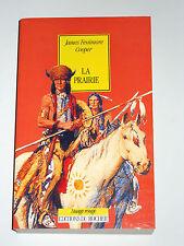 James Fenimore Cooper LA PRAIRIE Dernier des Mohicans Indiens Delawares Sioux