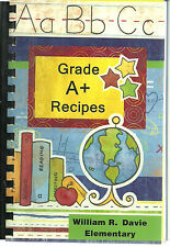 *MOCKSVILLE NC 2010 GRADE A+ RECIPES *WM R DAVIE ELEMENTARY SCHOOL PTA COOK BOOK