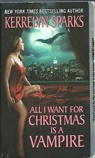 Love at Stake: All I Want for Christmas Is a Vampire 5 by Kerrelyn Sparks...
