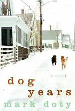 Dog Years by Mark Doty a memoir 2007 hardcover