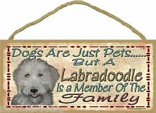 "Dogs Are Just Pets A Labradoodle Is Part Of The Family Dog Sign Plaque 5""x10"""