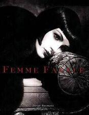 (Very Good)-Femme Fatale: Famous Beauties Then and Now (Hardcover)-Foley, Bridge