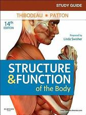 Study Guide for Structure and Function of the Body by Linda Swisher (2011,...