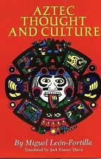 Aztec Thought and Culture: A Study of the Ancient Nahuatl Mind (The Civilizatio