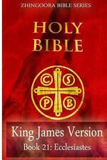Holy Bible, King James Version, Book 21 Ecclesiastes by Zhingoora Series...