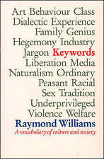 Keywords: A Vocabulary of Culture and Society, Williams, Raymond Paperback Book