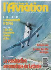 FANA DE L AVIATION N°283 ME BF 109 G-2 / 5 JUIN 1944 / YAK -3U / LETTONIE / DC-4