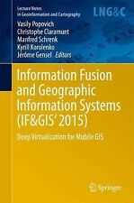 Lecture Notes in Geoinformation and Cartography Ser.: Information Fusion and...