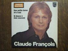 CLAUDE FRANCOIS 45 TOURS FRANCE UNE PETITE LARME M'A TRAHI+