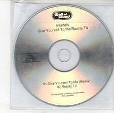 (EH279) Infadels, Give Yourself To Me / Reality TV - DJ CD