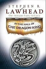 The Dragon King Trilogy: In the Hall of the Dragon King 1 by Stephen R. Lawhead…