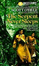 Serpent Never Sleeps O'Dell, Scott Mass Market Paperback
