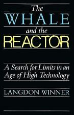 The Whale and the Reactor: A Search for Limits in an Age of High Technology, Win