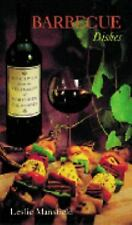 Recipes from the Vineyards of Northern California: Barbecue Dishes (Recipes from