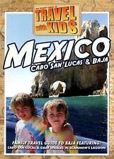 Travel With Kids Mexico - Cabo San Lucas & Baja 2012 by Equator Creat Ex-library