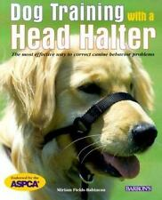 Dog Training with a Head Halter: It's the Most Effective Way to Correct Canine B