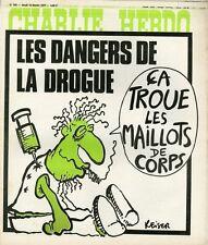 """""""CHARLIE HEBDO N°326 du 10/2/1977"""" REISER : LES DANGERS DE LA DROGUE"""
