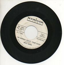 RICKY SEARS 45RPM Promo Record I'M GONNA ROAST YOUR DUCK / WHERE'S MY LOVE  M-