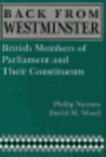 Back from Westminster: British Members of Parliament and Their Constit-ExLibrary