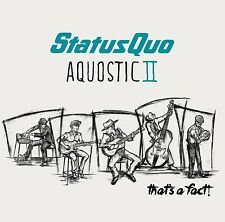 Status Quo - Aquostic II - That's a Fact! - New Deluxe CD - Preorder - 21st Oct