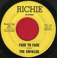 "THE ENFIELDS ""Face To Face/You Don't Have..."" Richie 671 VG to VG+ Rare Listen!"