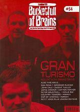 BUCKETFULL OF BRAINS #54 - GRAND DRIVE